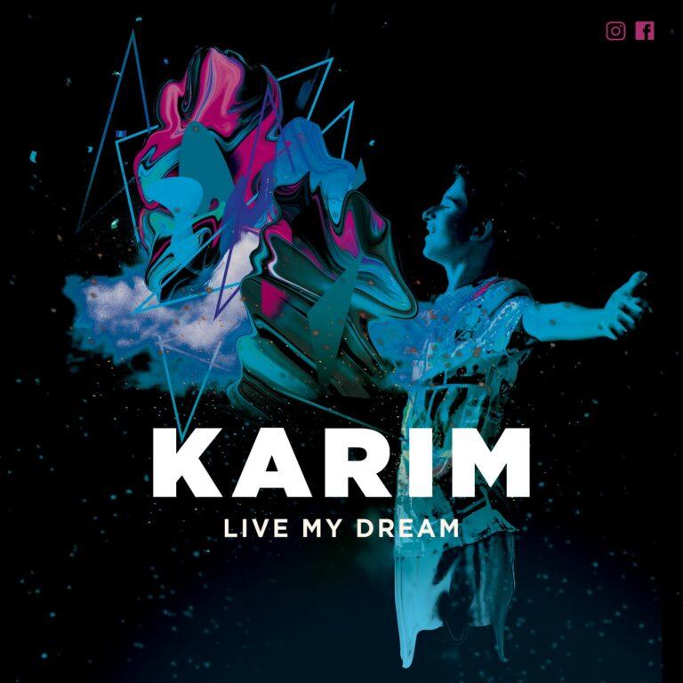 karim live my dream