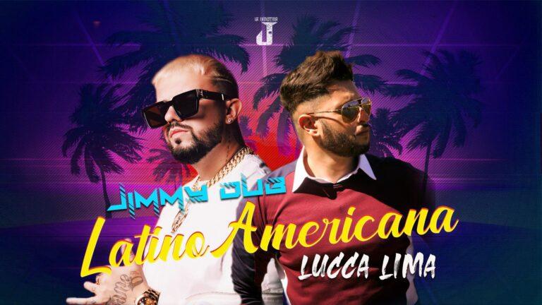 Jimmy dub latino americana feat lucca lima