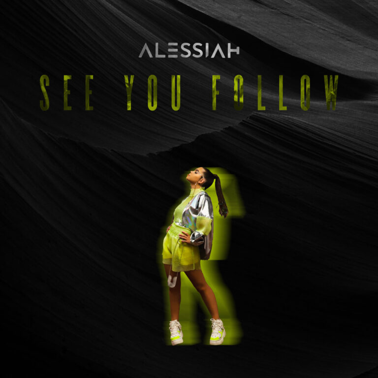 Alessiah See You Follow