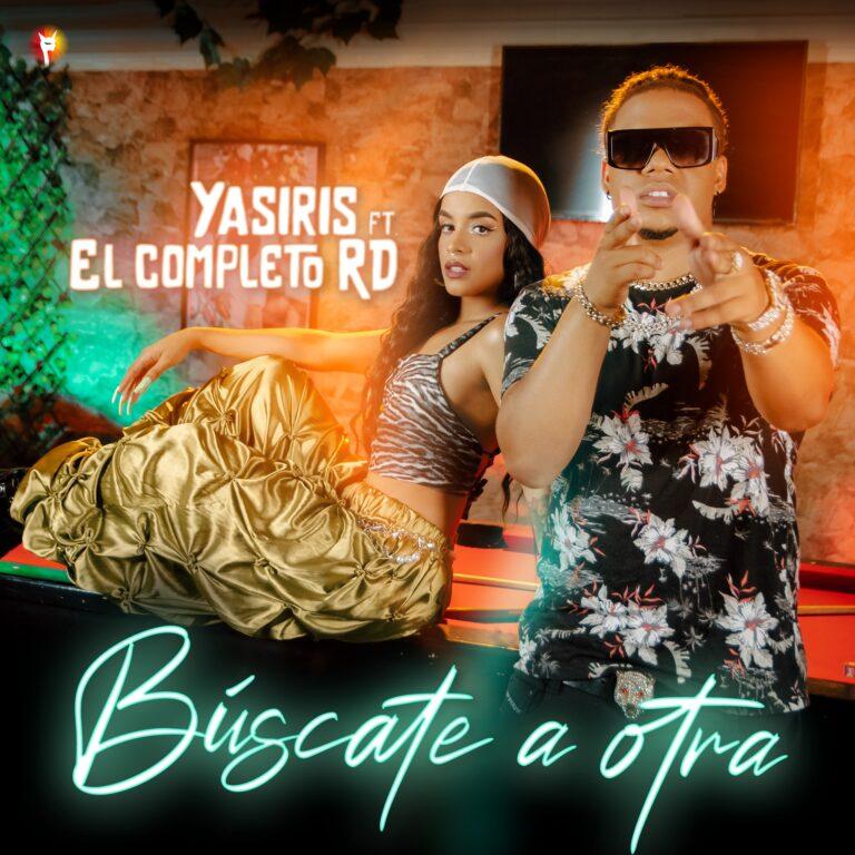 Yasiris și El Completo RD - Búscate a otra