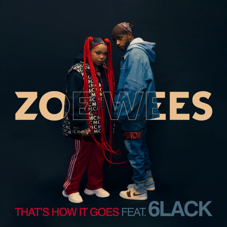 Zoe Wees si 6LACK